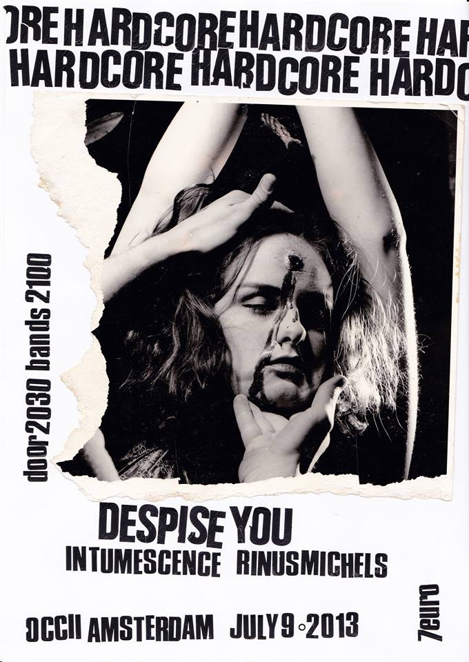 DESPISE YOU + INTUMESCENCE + RINUS MICHELS