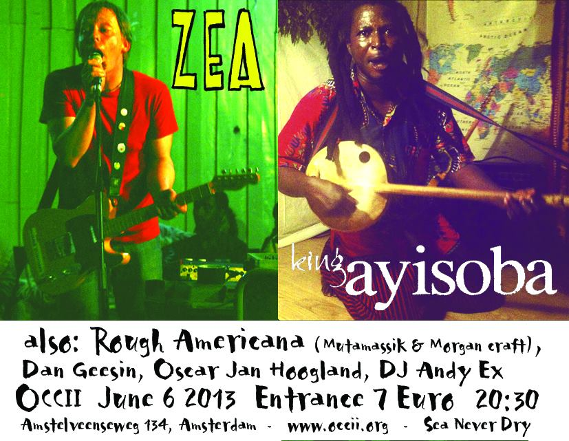 ZEA PRESENTS: KING AYISOBA + ZEA + DAN GEESIN + ROUGH AMERICANA
