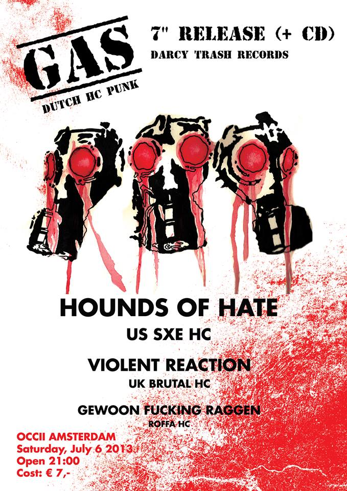 HOUNDS OF HATE (US) + VIOLENT REACTION (UK) + GEWOON FUCKING RAGGEN + GAS