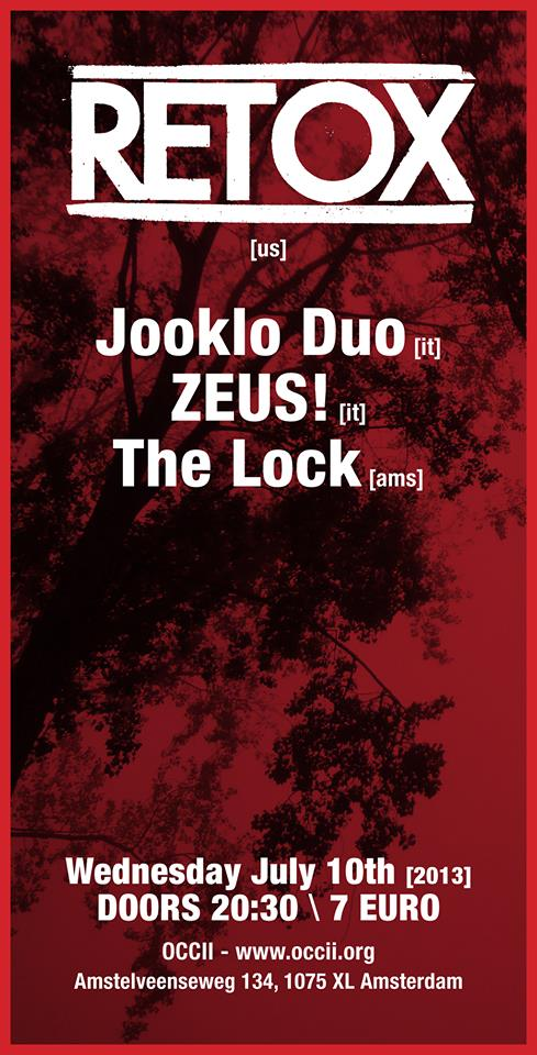 RETOX (US) + ZEUS! (IT) + JOOKLO DUO (IT) & THE LOCK