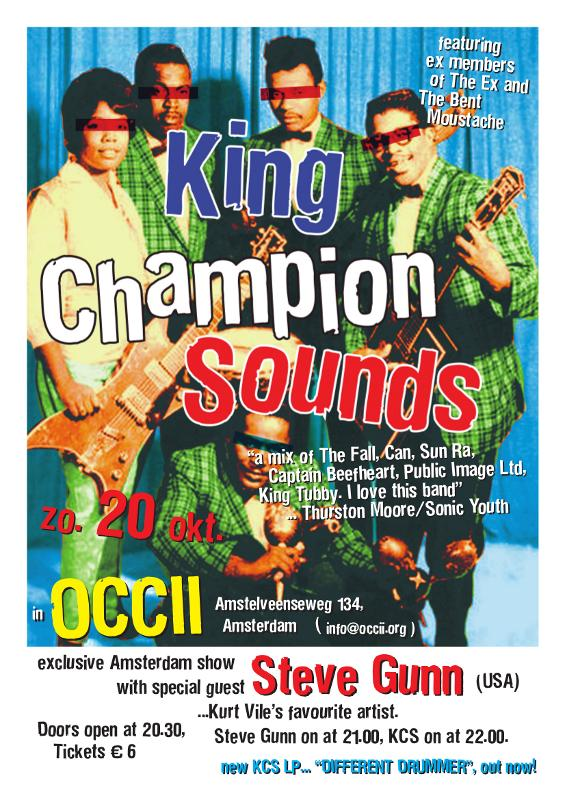 KING CHAMPION SOUNDS + STEVE GUNN (us) & DE STERVENDE HONDEN (be)