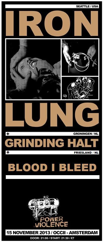 IRON LUNG (us) + GRINDING HALT + BLOOD I BLEED