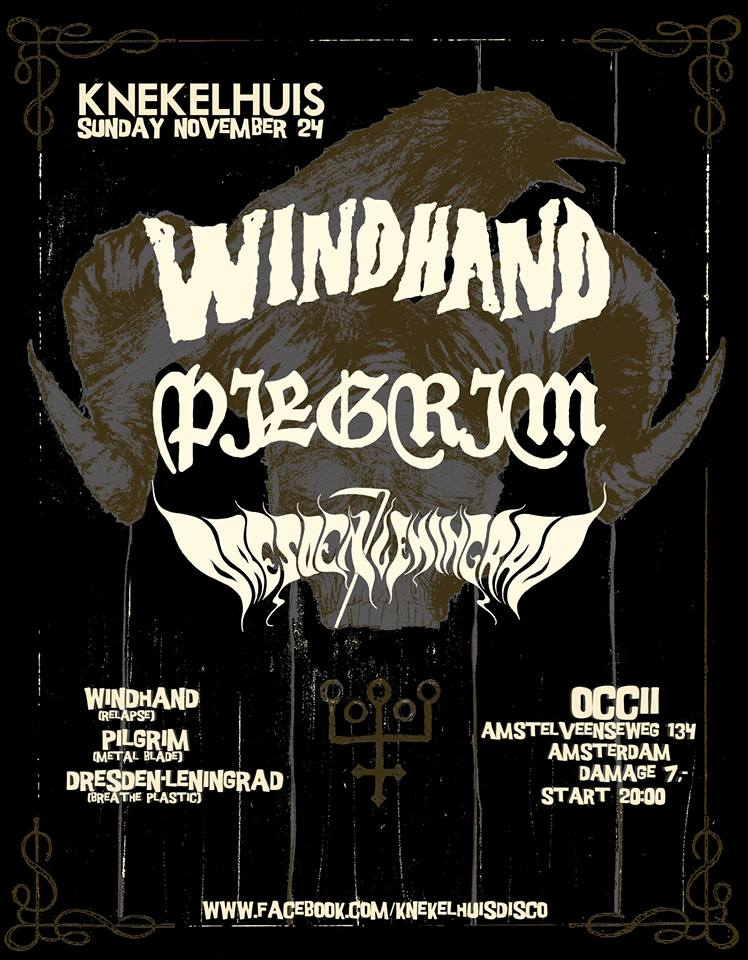 WINDHAND (us) + PILGRIM (us) + DRESDEN/LENINGRAD