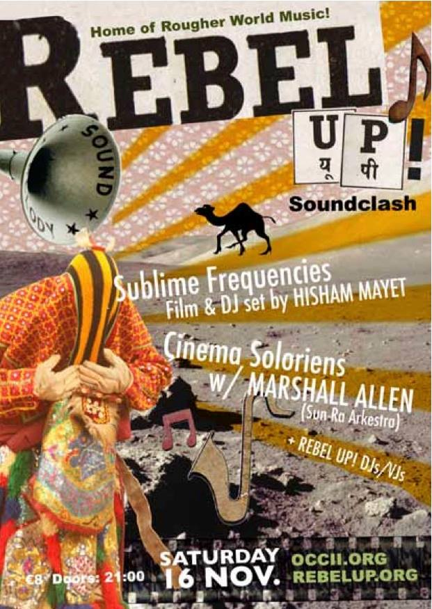 CINEMA SOLORIENS -w/ Marshall Allen (Sun Ra Arkestra) + Sublime Frequencies in North and West Africa: The films of Hisham Mayet + REBEL UP! DJs