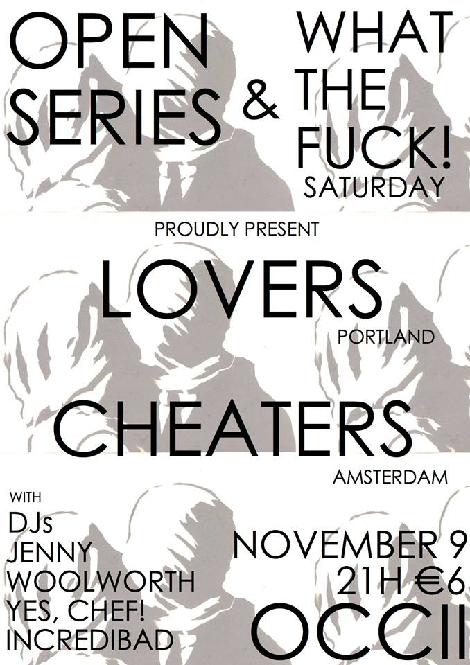 LOVERS (us) + CHEATERS + DANCE PARTY -w/  DJ JENNY WOOLWORTH & DJ YES, CHEF! & DJ INCREDI-BAD + DRAGQUEERS