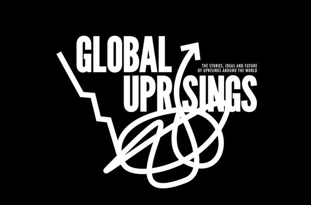 GLOBAL UPSRISINGS - Occupied London collective