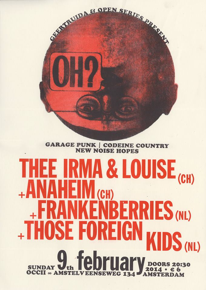 THEE IRMA & LOUISE (ch) + ANAHEIM (ch) + FRANKENBERRIES + THOSE FOREIGN KIDS