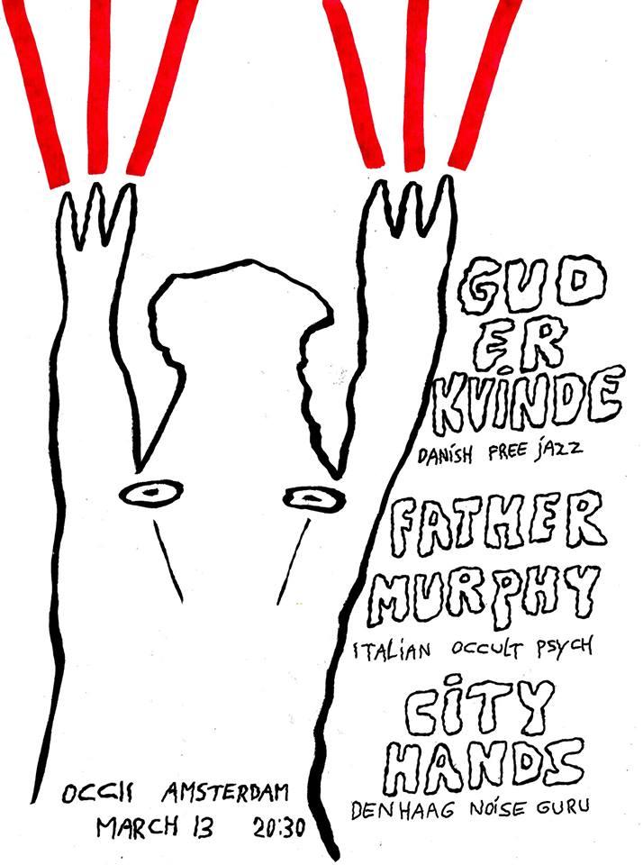 GUD ER KVINDE (dk, Johannes Lund & Maria Bertel) + FATHER MURPHY (it) + CITY HANDS