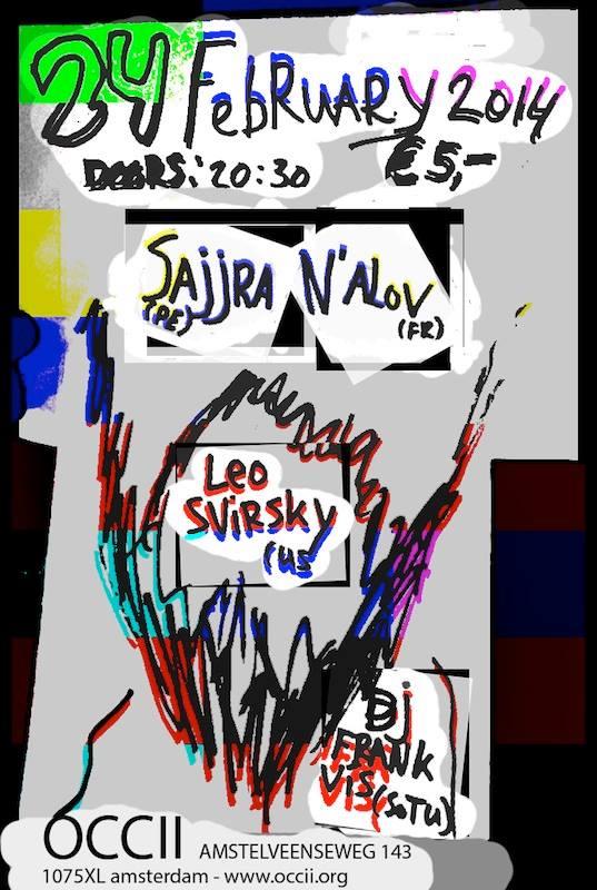 SAJJRA (PE) + N'ALOV (FR) + LEO SVIRSKY (us) + DJ Frank Vis