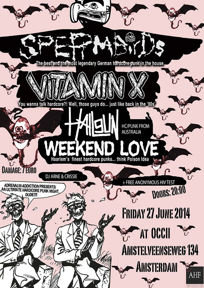 SPERMBIRDS (de) + VITAMIN X + HAILGUN (au) + WEEKEND LOVE