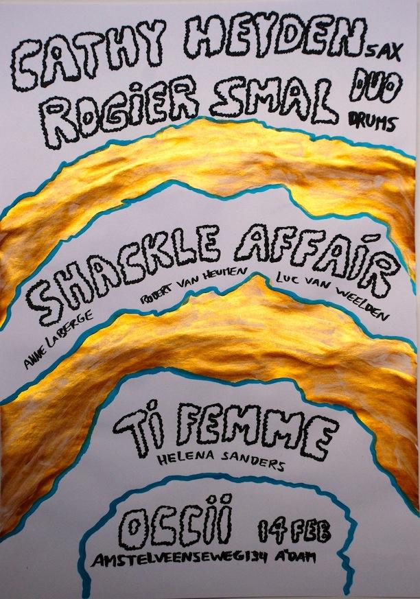 CATHY HEYDEN (fr) / ROGIER SMAL DUO + SHACKLE AFFAIR + TI FEMME