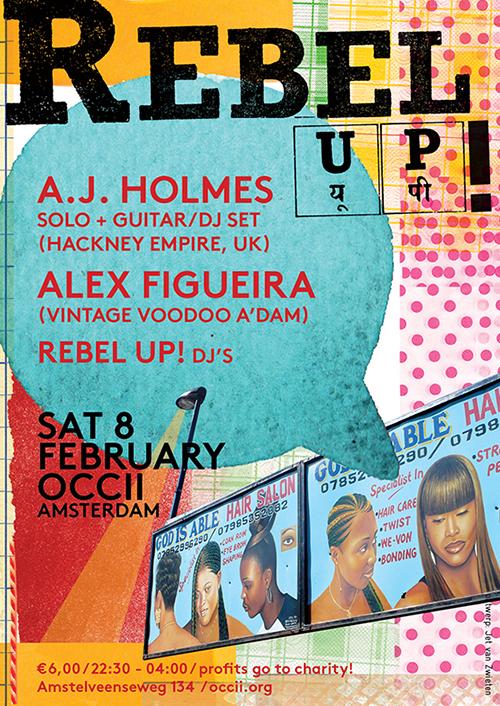 A.J. HOLMES (uk, Hackney Empire) + ALEX FIGUEIRA (Vintage Voudou Am*dam) + REBEL UP! DJs