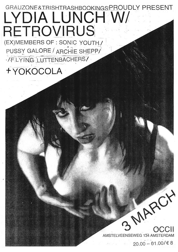 LYDIA LUNCH'S RETROVIRUS (us, -w/ Bob Bert, Weasel Walter, Tim Dahl) + YOKOCOLA + DJ Trish Trash