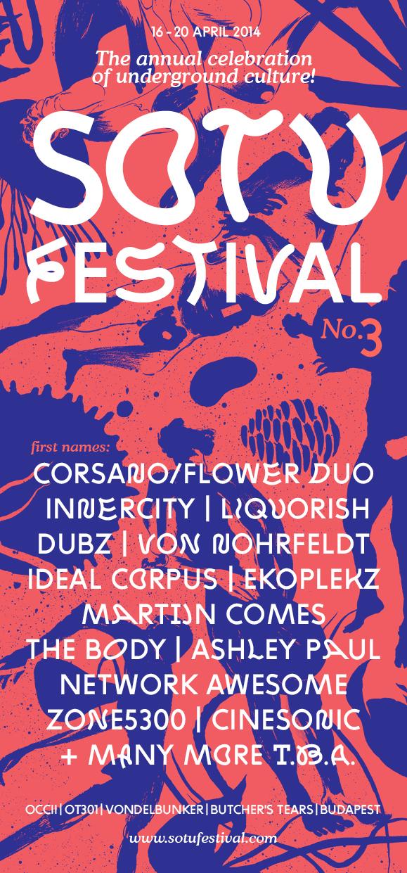 SOTU Festival #3! -w/ Sir Richard Bishop (us) +  Flower / Corsano duo (uk/us) + Ideal Corpus (fr) + Ekoplekz (uk) + Massicot (ch) + The Body (us) + WTF Saturday! + Many More !!!