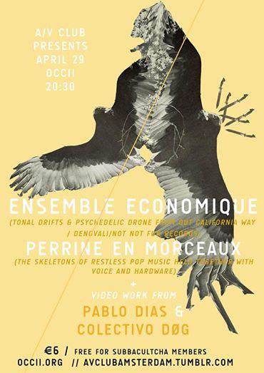 ENSEMBLE ECONOMIQUE (us) + PERRINE EN MORCEAUX (fr) + COLECTIVO DØG