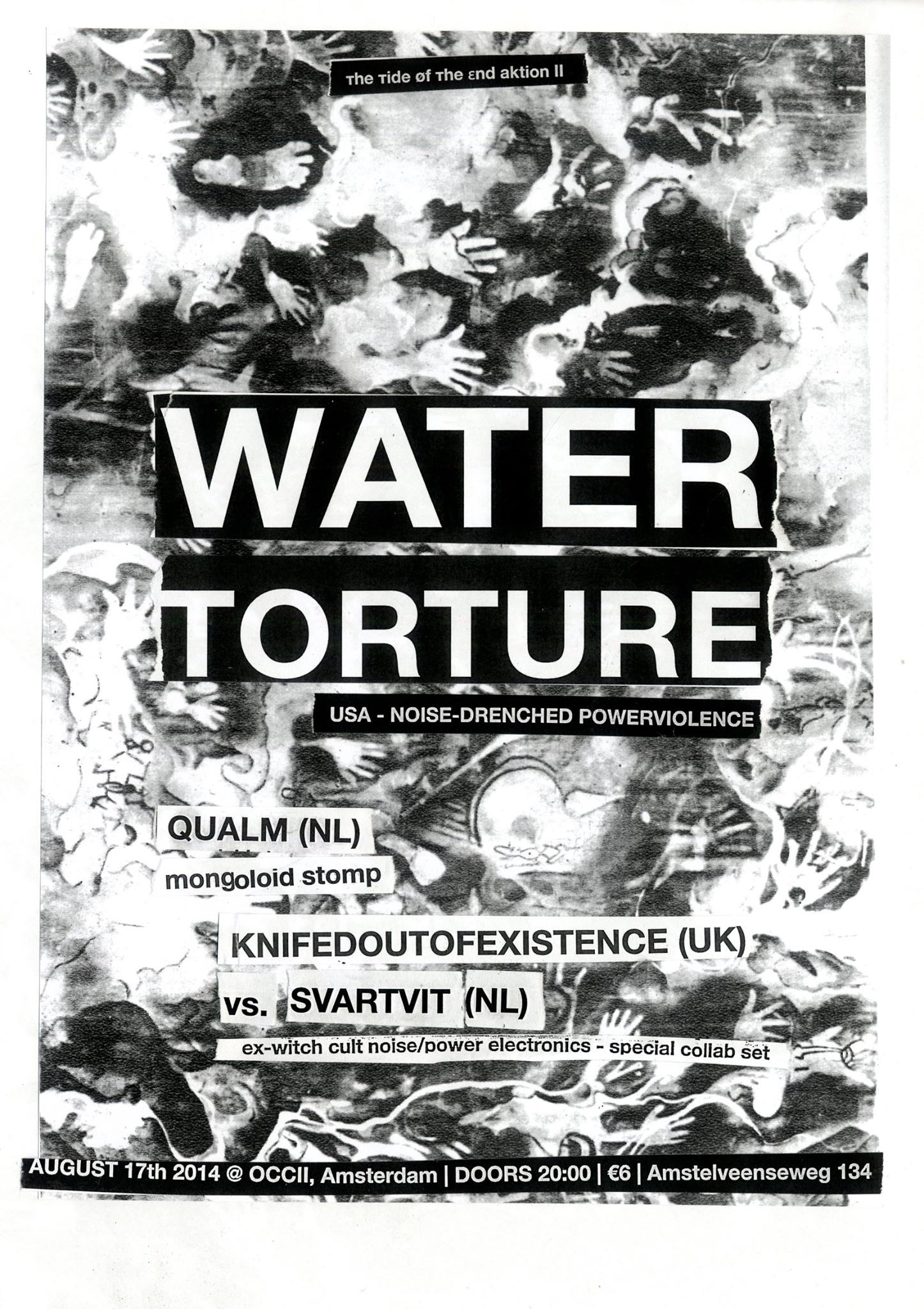 тhe тide øf тhe εnd presents: [ттøтε] AKTION II -w/ WATER TORTURE (us) + QUALM + KNIFEDOUTOFEXISTENCE vs. SVARTVIT