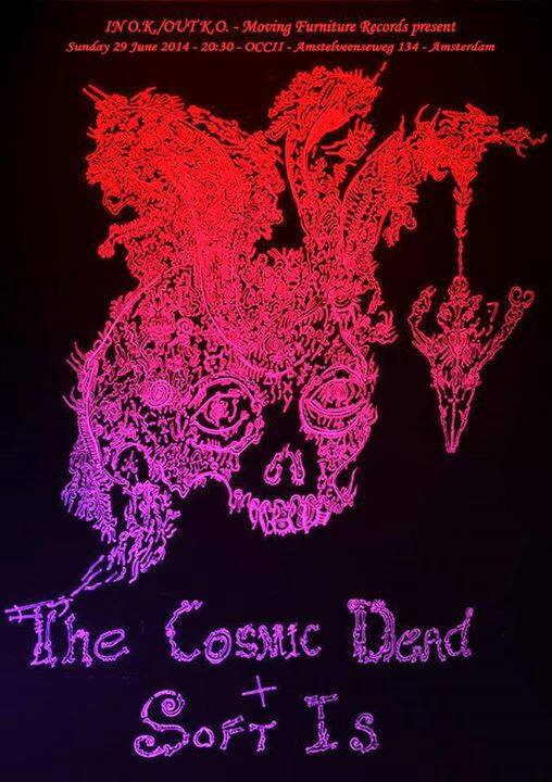 THE COSMIC DEAD (uk) + SOFT IS