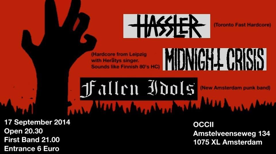 HASSLER (ca) +  MIDNIGHT CRISIS (de) + FALLEN IDOLS