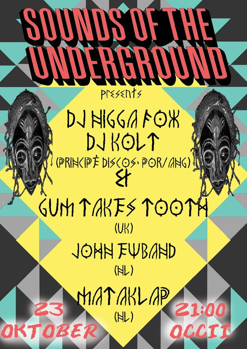 DJ NIGGA FOX (príncipe) + DJ KOLT (blacksea não maya / príncipe) + GUM TAKES TOOTH (uk) + JOHN EWBAND + MATAKLAP + BORIS SCORPIO