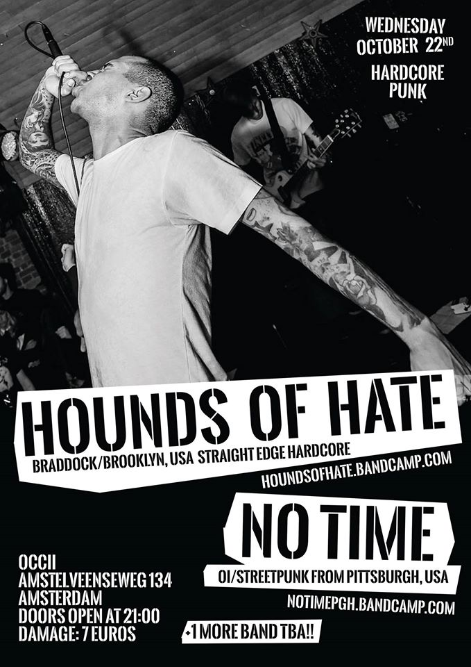 HOUNDS OF HATE (us) + NO TIME (us) + O.D. KIDS
