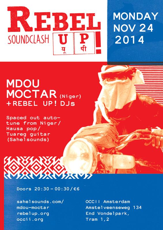 MDOU MOCTAR (Niger) + REBEL UP! DJs