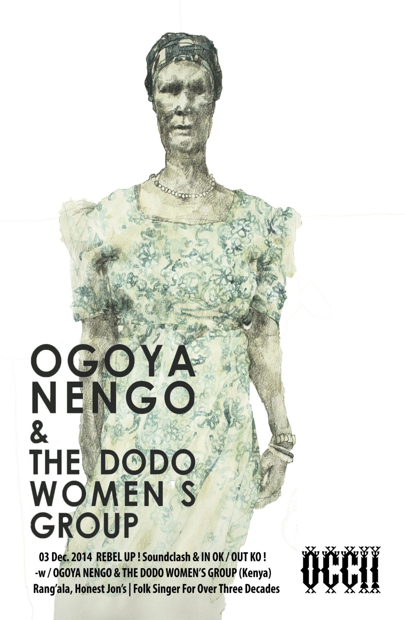 OGOYA NENGO & THE DODO WOMEN'S GROUP (Kenya) + REBEL UP! DJ's