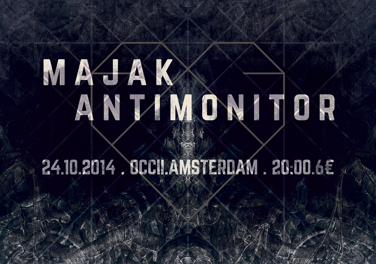 ANTIMONITOR (it) + MAJAK (it) - SHOW IS RELOCATED