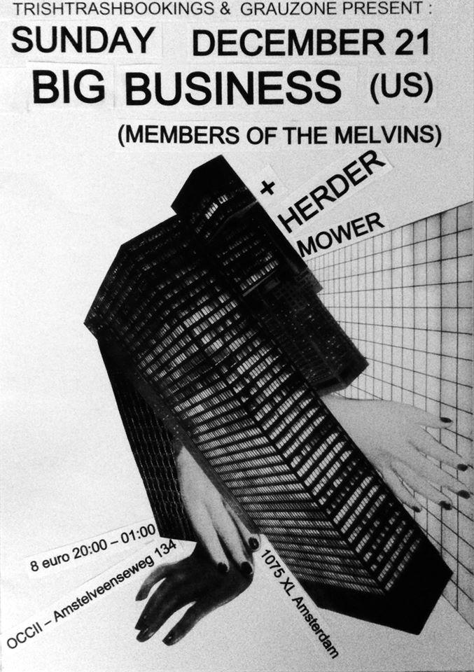 BIG BUSINESS (Members of The Melvins) + HERDER