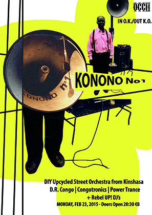 KONONO N°1 (Kinshasa, Congo) + REBEL UP! DJ SEBCAT + THE EX DJ Duo Andy & Arnold
