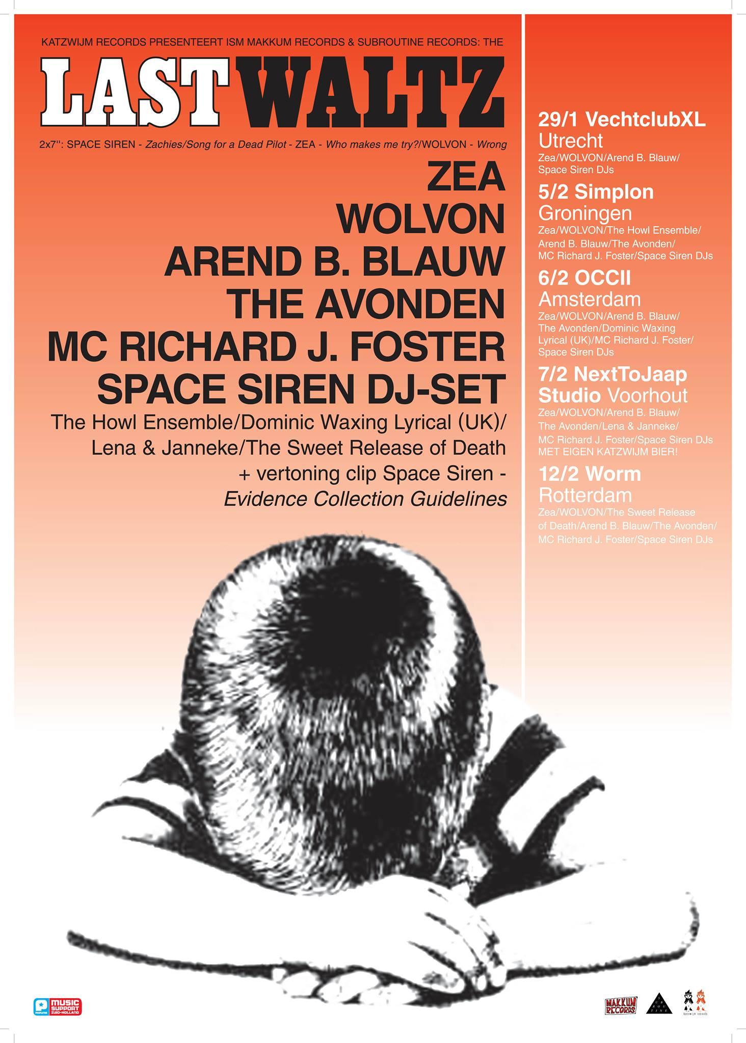 "Katzwijm presenteert: ""The Last Waltz"" -w/ ZEA + WOLVON + AREND B BLAUW + DOMINIC WAXING LYRICAL (sc) + DE AVONDEN + MC Richard J Foster + Space Siren DJs"