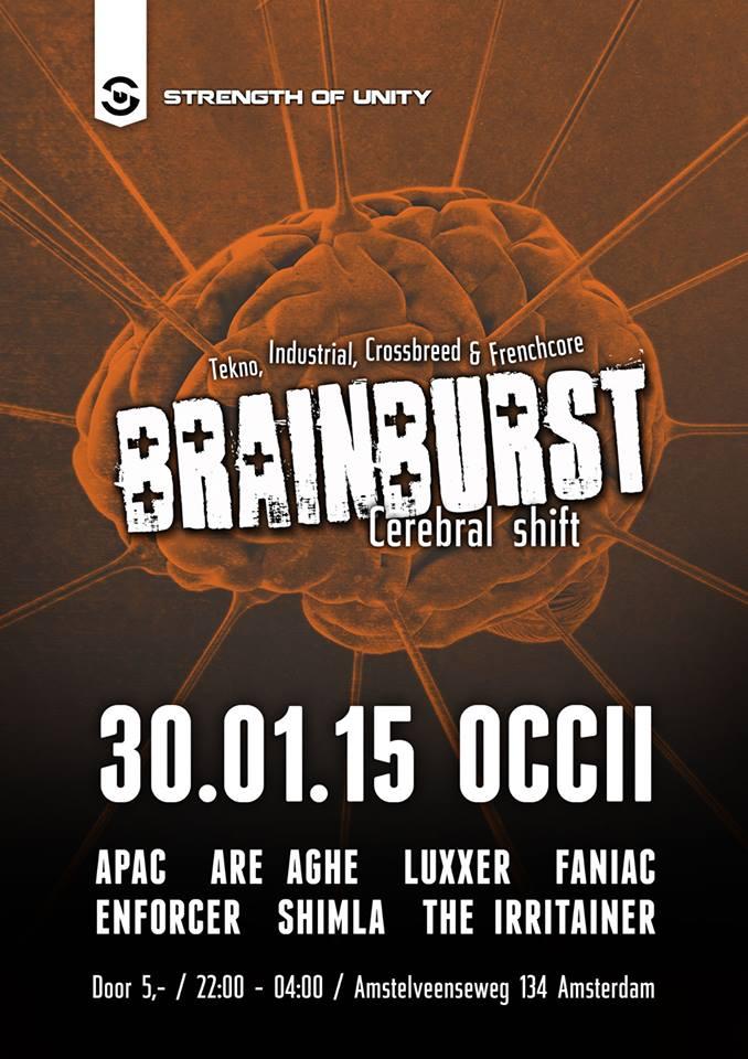 BRAINBURST - CEREBRAL SHIFT w/ Apac + Are Aghe + Enforcer + Faniac + Luxxer + DJ Shimla + The Irritainer