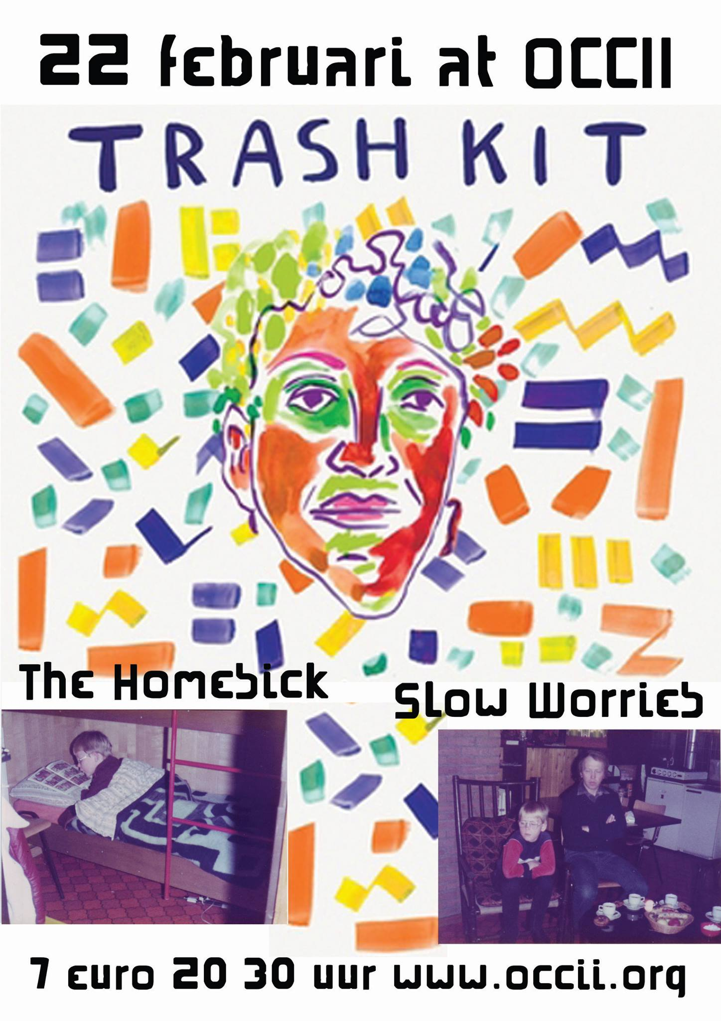 TRASH KIT (uk) + SLOW WORRIES + THE HOMESICK