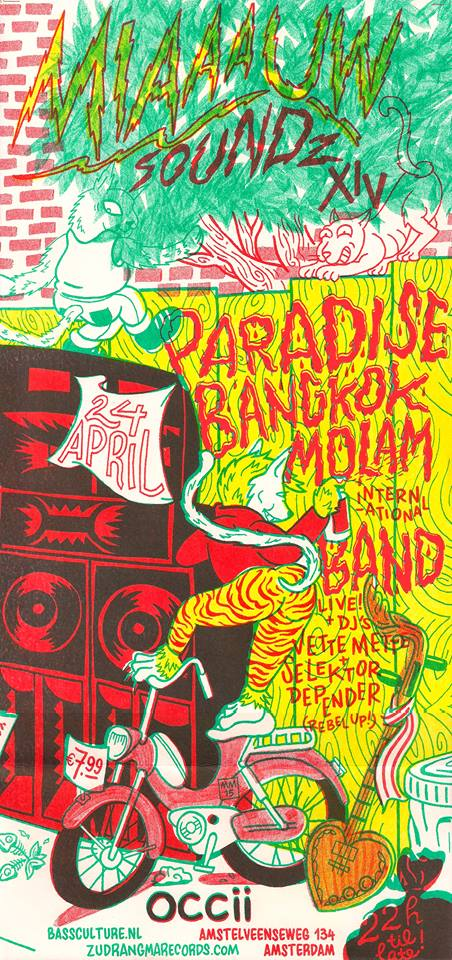 MIAAAUW SOUNDZ PART XIV -w/ THE PARADISE BANGKOK MOLAM INTERNATIONAL BAND (Thailand) + REBEL UP! DJ's + Vette Mette & Selektor Depender