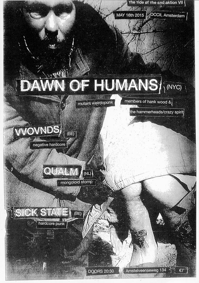 [ттøтε] AKTION VII -w/ DAWN OF HUMANS (NYC) + VVOVNDS (BE) + QUALM + SICK STATE (BE)