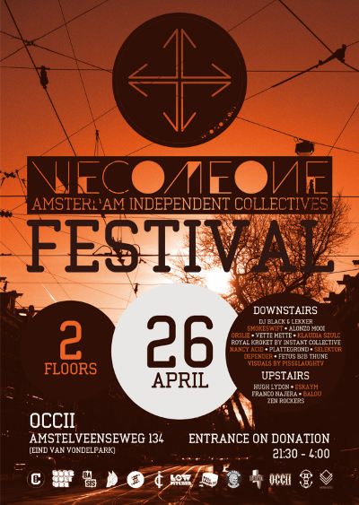 We Come One Festival -w/ ABSNFC + Low-Pitched + Cut-It-Dub + Piss&Laugh TV + NANCY ACID + VERBAASD + Selektor Depender & Many More!!!
