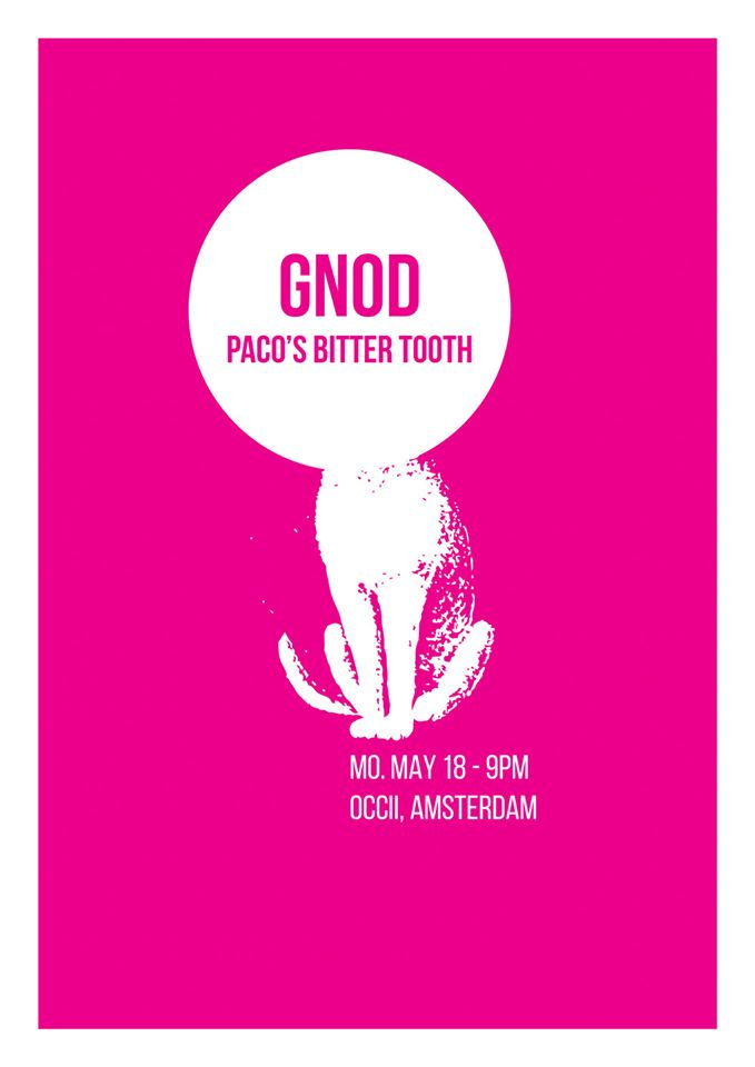 GNOD (Salford, uk) + PACO'S BITTER TOOTH