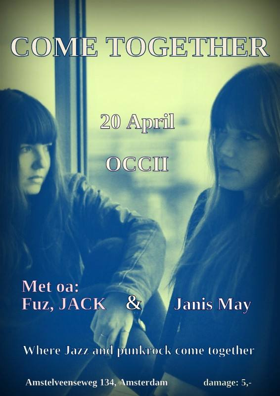 ''Come Together'' -w/ FUZ + JACK + JANIS MAY