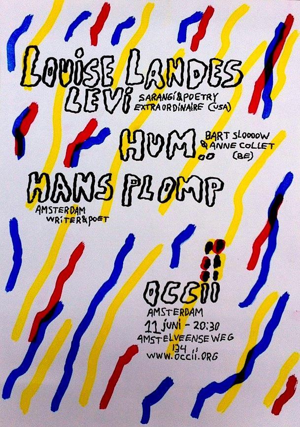 LOUISE LANDES LEVI (us) + HUM.. (Bart 'SLOOW' de Paepe & Anne Collet) (be) + HANS PLOMP