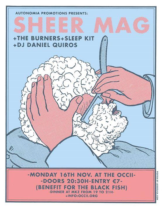 SHEER MAG (us) + THE BURNERS + SLEEP KIT (DE/NL) + DJ DANIEL QUIROS