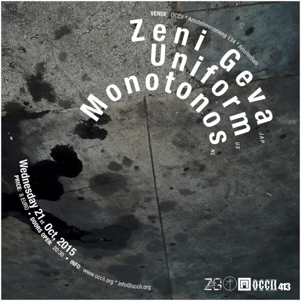 ZENI GEVA (jp) + UNIFORM (us) + MONOTONOS