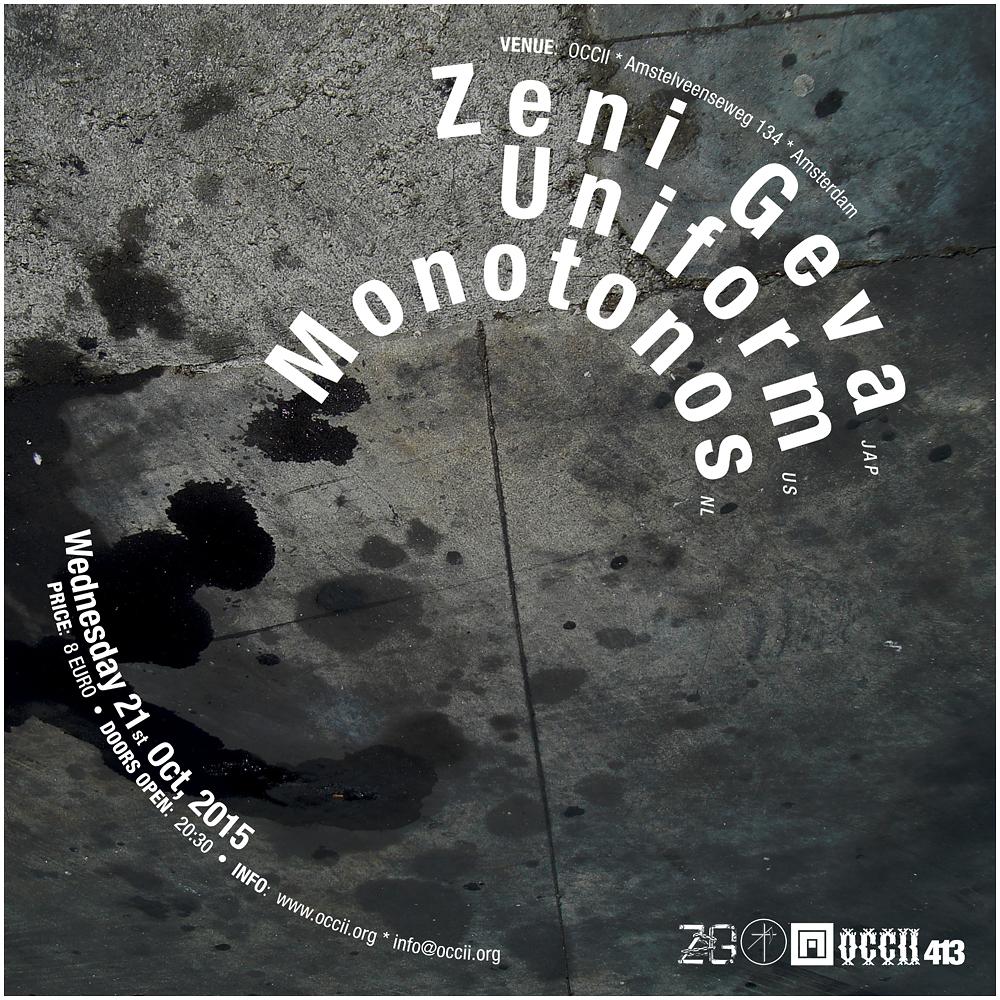 ZENI GEVA (jp) + UNIFORM (us) + MONOTONOS