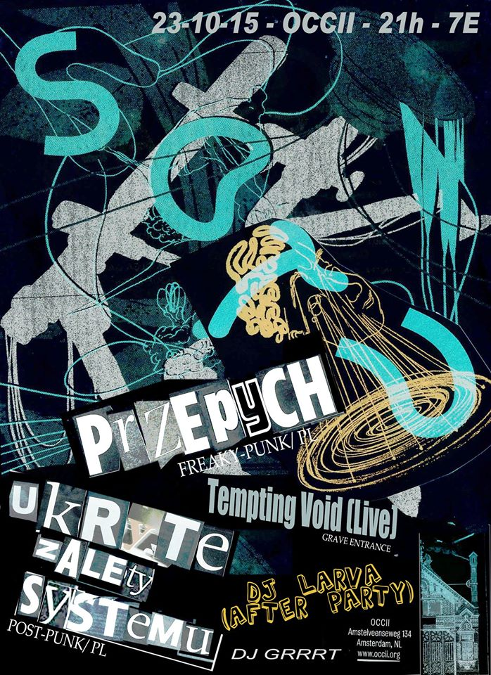 UKRYTE ZALETY SYSTEMU (PL) + PRZEPYCH (PL) + DISC JOCHIE GRRRT + TEMPTING VOID + DJ LARVA (AR)