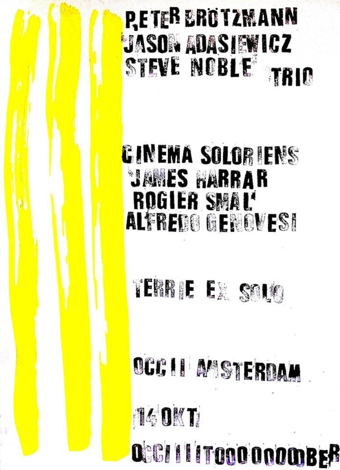 PETER BRÖTZMANN, JASON ADASIEWICZ, STEVE NOBLE TRIO + Cinema Soloriens DYAD + TERRIE HESSELS