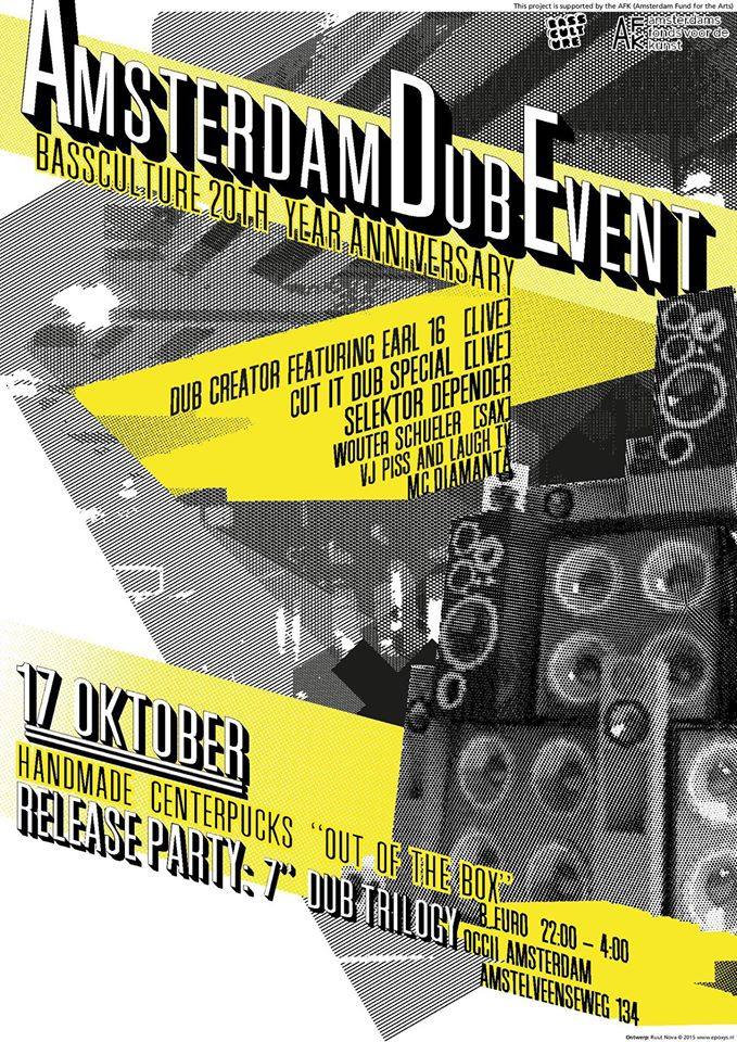 Dub Creator featuring Earl 16 (UK) + Cut It Dub special + Selektor Depender + Wouter Schueller (Sax) +  MC Diamanta