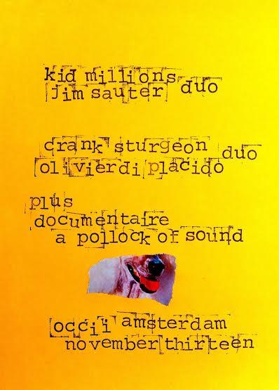 KID MILLIONS & JIM SAUTER DUO (Oneida/Borbetomagus) + Documentaire: A Pollock Of Sound  + CRANK STURGEON & OLIVIER DI PLACIDO (us/fr)
