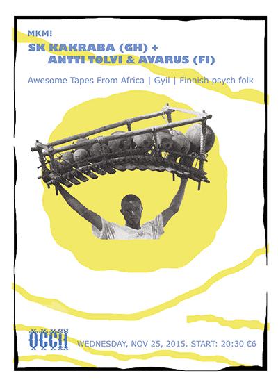 SK KAKRABA (Ghana) + ANTTI TOLVI (FI) + AVARUS (FI)