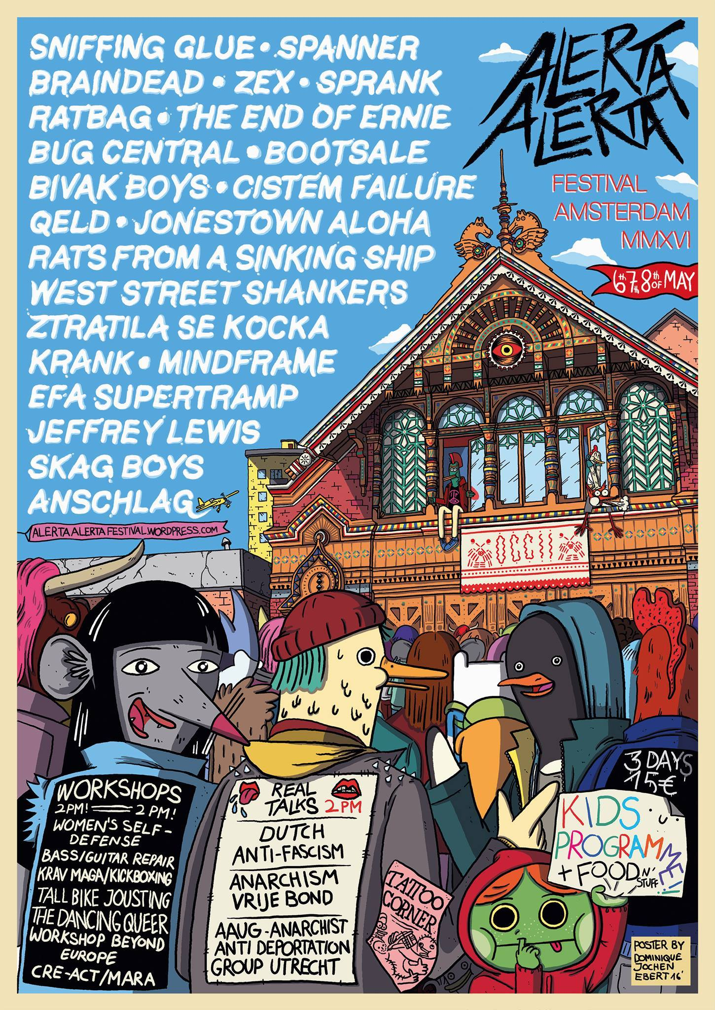 Alerta Alerta Festival 2016 -w/ SNIFFING GLUE (DE) + EFA SUPERTRAMP (UK) + SPANNER (UK) + BRAINDEAD (DE) + SPRANK (NL) + MINDFRAME (UK) + ZEX (CAN) +  JEFFREY LEWIS & LOS BOLTS (US) +  JONESTOWN ALOHA + QELD (UK) + BUG CENTRAL (UK) + KRANK (DE) + ANSCHLAG (DE) + BIVAK BOYS + CISTEM FAILURE + THE END OF ERNE (BE) + RATS FROM A SINKING SHIP (UK) + RATBAG (UK)