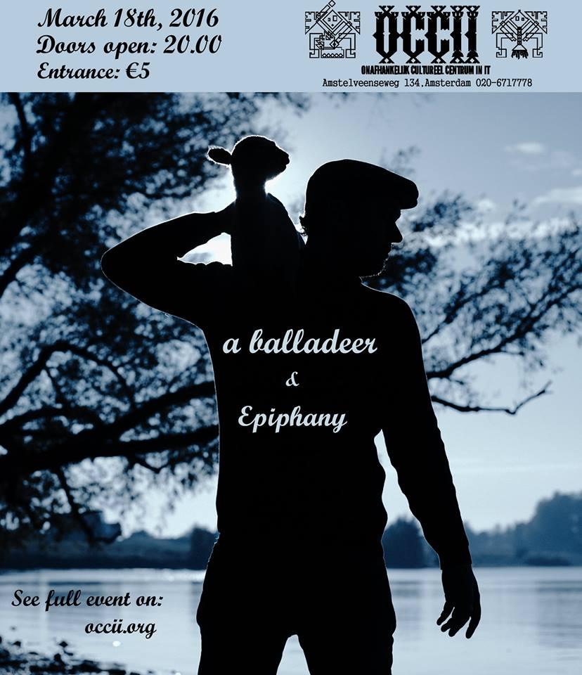 A BALLADEER + EPIPHANY