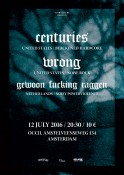 2016-07-12-centuries-wrong-gewoonfuckingraggen-poster
