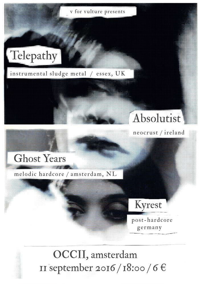 TELEPATHY (uk) + ABSOLUTIST (irl) + KYREST (de) + GHOST YEARS